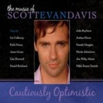 Scott Evan Davis - Cautiously Optimistic